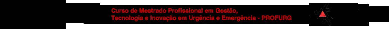 Curso de Mestrado Profissional em Gestão, Tecnologia e Inovação em Urgência e Emergência